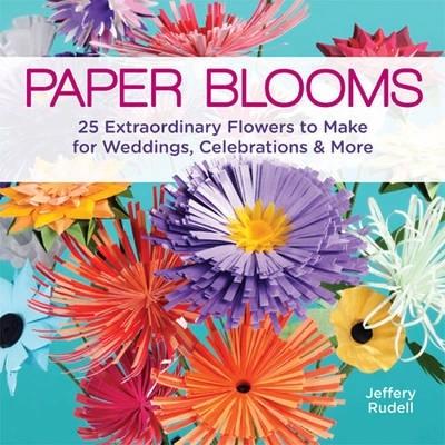Jeffery Rudell,Paper Blooms