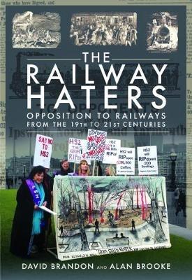 Brandon, David L,   Brooke, Alan,The Railway Haters