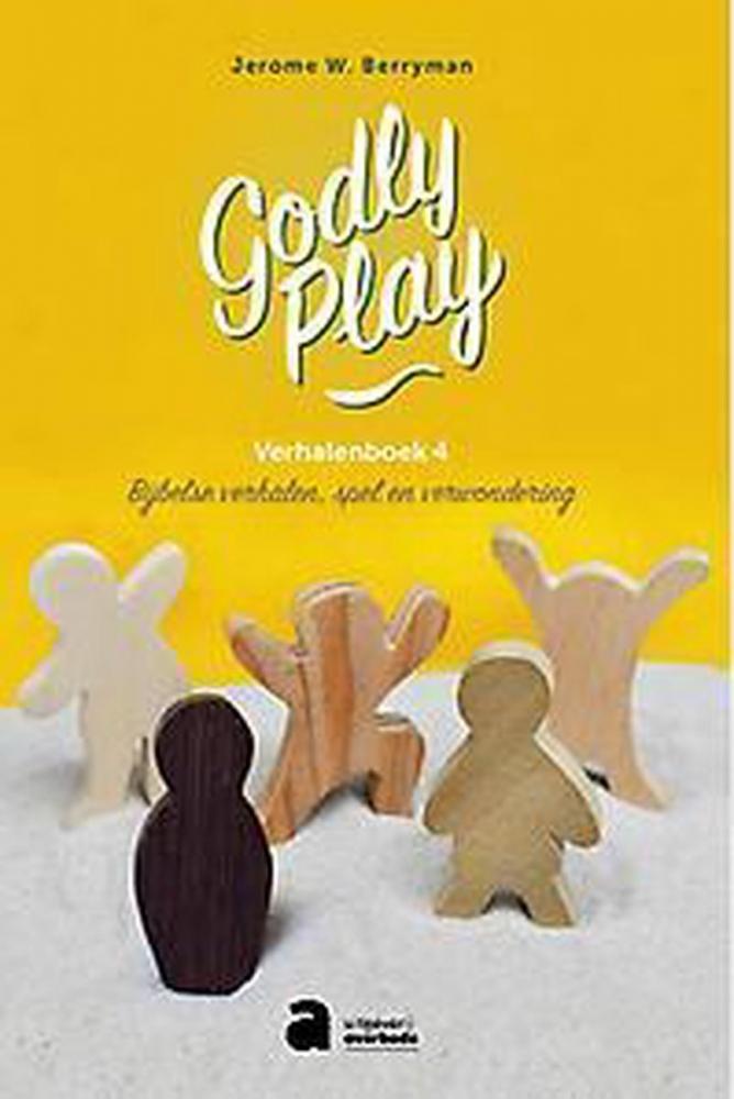 Jerome W Berryman,Godly Play Verhalenboek 4
