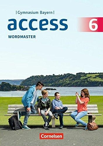 Wright, Jon,   Rademacher, Jörg,   Thaler, Engelbert,Access - Bayern 6. Jahrgangsstufe - Wordmaster mit Lösungen