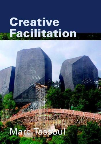 M. Tassoul,Creative Facilitation