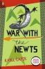 Capek, Karel, War with the Newts