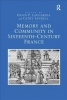 David P. LaGuardia,   Cathy Yandell, Memory and Community in Sixteenth-Century France