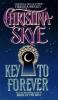 Skye, Christina, Key to Forever