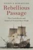Kerr-Ritchie, Jeffrey R, Rebellious Passage