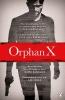 Hurwitz Gregg, Orphan X