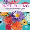 Anderson, Amy, Paper Blooms