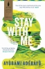 Adebayo Ayobami, Stay with Me