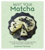 Farrow Joanna, Meet Your Matcha