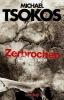 Tsokos, Michael, Zerbrochen