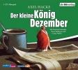 Hacke, Axel, Der kleine König Dezember