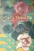 Tawada, Yoko, Sprachpolizei und Spielpolyglotte