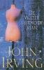 John Irving, De watermethodeman