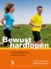 <b>Ronald Valkenburg , Elma Sandee</b>,Bewust hardlopen