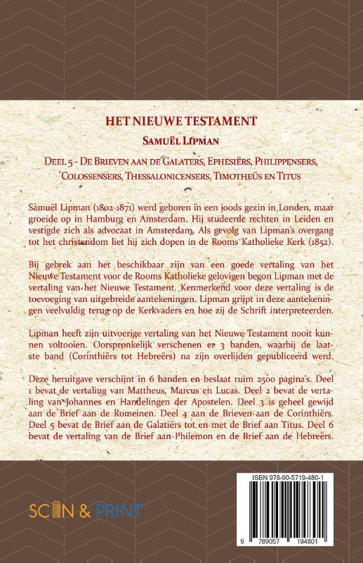Samuël Lipman,De Brieven aan de Galaters, Ephesiërs, Philippensers, Colossensers, Thessalonicensers, Timotheüs en Titus