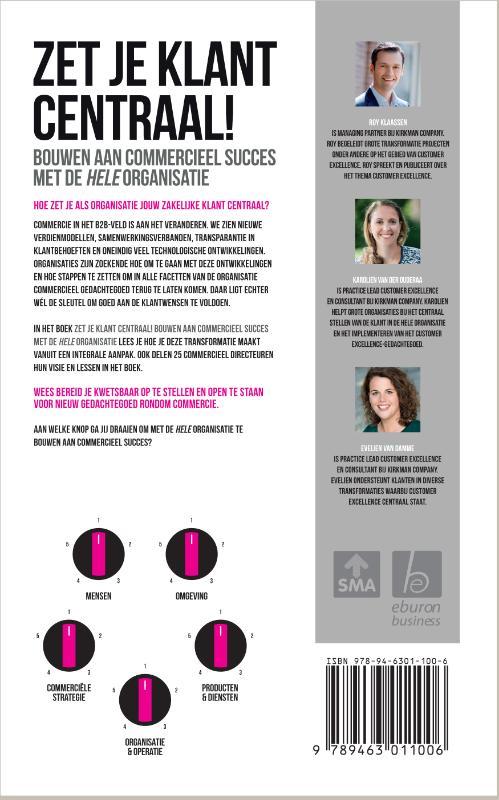 Roy Klaassen, Karolien van der Ouderaa, Evelien van Damme,Zet je klant centraal!