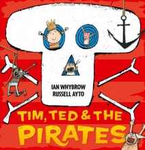 Whybrow, Ian Tim, Ted and the Pirates