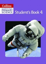 Karen Morrison,   Tracey Baxter,   Sunetra Berry,   Pat Dower International Primary Science Student`s Book 4