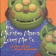 Leuck, Laura My Monster Mama Loves Me So