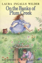 Wilder, Laura Ingalls On the Banks of Plum Creek