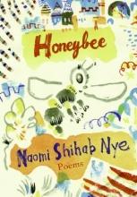 Nye, Naomi Shihab Honeybee
