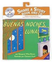 Brown, Margaret Wise Buenas Noches Luna Goodnight Moon