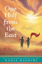 Nadia Hashimi One Half from the East