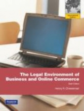 Cheeseman, Henry R. The Legal Environment of Business and Online Commerce: International Version