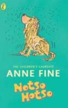 Anne Fine,   Tony Ross Notso Hotso