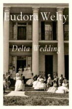 Welty, Eudora Delta Wedding