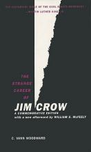 Woodward, C. Vann The Strange Career of Jim Crow