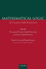 Rene Cori,   Daniel Lascar,   Donald Pelletier Mathematical Logic: Part 2