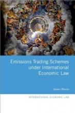 Munro, James Emissions Trading Schemes Under International Economic Law