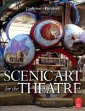 Crabtree, Susan Scenic Art for the Theatre
