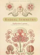Larson, Katherine Radial Symmetry