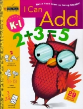 Reynolds, Patricia A. I Can Add (Grades K - 1)