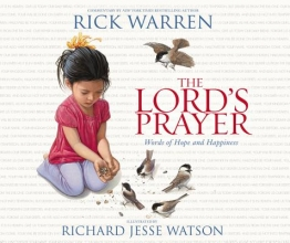 Warren, Rick The Lord`s Prayer