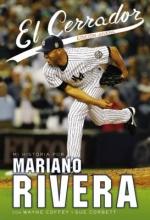 Rivera, Mariano El Cerrador The Closer