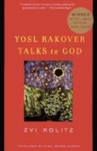 Kolitz, Zvi Yosl Rakover Talks to God