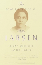 Larsen, Nella The Complete Fiction of Nella Larsen