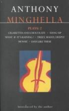 Minghel, Anthony Minghella Plays