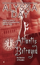 Day, Alyssa Atlantis Betrayed