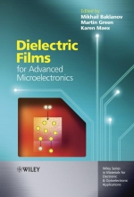 Baklanov, Mikhail Dielectric Films for Advanced Microelectronics