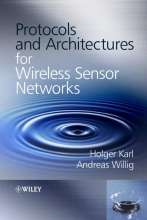 Karl, Holger Protocols and Architectures for Wireless Sensor Networks