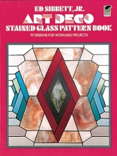 Sibbett, Ed, Jr. Art Deco Stained Glass Pattern Book