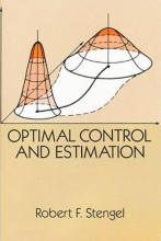 Stengel, Robert F. Optimal Control and Estimation