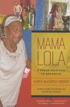 Karen McCarthy Brown Mama Lola