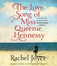 Joyce, Rachel The Love Song of Miss Queenie Hennessy