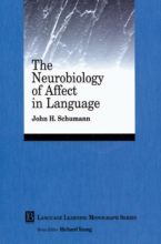 John H. Schumann The Neurobiology of Affect in Language Learning