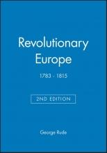 Rude, George Revolutionary Europe